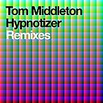 Tom Middleton Hypnotizer Remixes