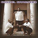 Gospel Gangstaz All Mixed Up