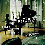 Murray Perahia Songs Without Words