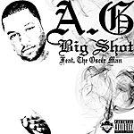 A.G. Big Shot (Feat. The Oscer Man) - Single