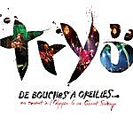 Tryo De Bouches À Oreilles