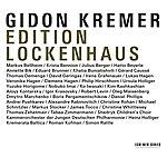 Gidon Kremer Edition Lockenhaus