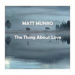 Matt Monro The Thing About Love