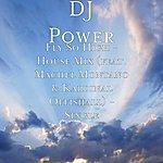 DJ Power Fly So High - House Mix (Feat. Machel Montano & Kardinal Offishall) - Single