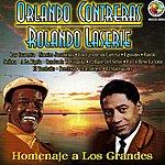 Orlando Contreras Homenaje A Los Grandes