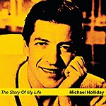 Michael Holliday The Story Of My Life