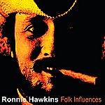 Ronnie Hawkins Folk Influences