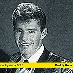 Buddy Knox Buddy Knox Gold