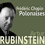 Artur Rubinstein Chopin: Polonaises