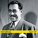 Cab Calloway Tappin' Off