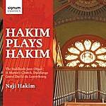 Naji Hakim Hakim Plays Hakim: The Stahlhuth-Jann Organ Of St. Martin's Church, Dudelange