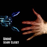 Bronz Scary Closet - Single
