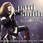 Patti Smith Easter Rising (Live)