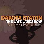 Dakota Staton The Late Late Show & Other Favourites
