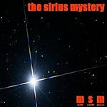 MSM The Sirius Mystery