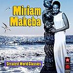 Miriam Makeba Greatest World Classics