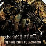 Mental Care Foundation Six Pack Attack!!!