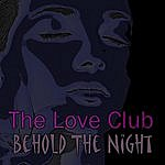 Loveclub Behold The Night