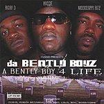 Huggie Da Bentley Boyz (A Bentley Boy 4 Life, Vol. 1)