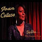 Joan Collaso Ooo Whee (My Favorite Things)