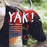 Rainer Fabich Yak ! - Mali - Shomal; Film Music Suites By Rainer Fabich