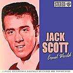 Jack Scott Cruel World