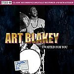 Art Blakey I Waited For You