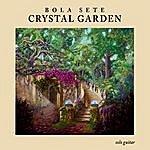Bola Sete Crystal Garden