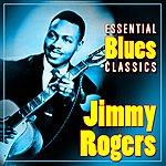 Jimmy Rogers Essential Blues Classics
