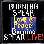 Burning Spear Love & Peace