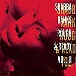 Shabba Ranks Rough & Ready - Volume II