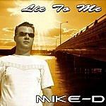 Mike D. Lie To Me Remixes