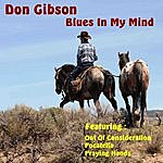Don Gibson Blues In My Mind