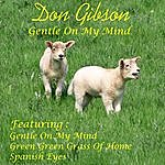 Don Gibson Gentle On My Mind