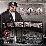 L.O.C. I Am The Streets