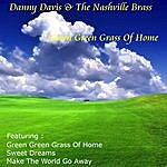 Danny Davis & The Nashville Brass Green Green Grass Of Home