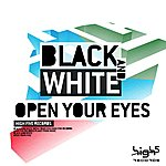 Black And White Open Your Eyes