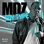 MDz My Type - Single