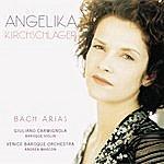 Angelika Kirchschlager Bach: Arias