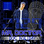 Mr. Doctor Doc Holiday