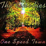 Remedies One Speed Town