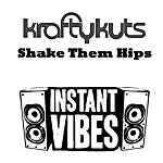 Krafty Kuts Shake Them Hips (Worldwide Edition)