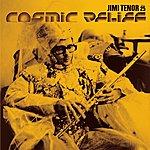 Jimi Tenor Cosmic Relief