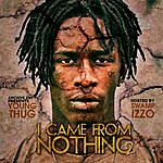 Young Thug I Came From Nothing 2