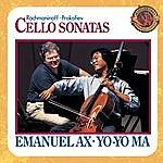 Yo-Yo Ma Rachmaninoff And Prokofiev: Cello Sonatas - Expanded Edition