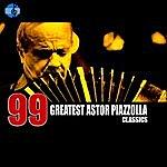 Astor Piazzolla 99 Essential Astor Piazzolla Classics