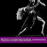 Astor Piazzolla Pequeña Cancion Para Matilda
