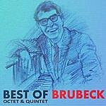 The Dave Brubeck Octet Octet And Quartet The Best Of Brubeck