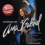 Ana Gabriel Lo Esencial De Ana Gabriel