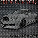 BL Ride For You (Feat. Millyz & Noah)